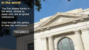 Gallery: 5 largest banks in the world
