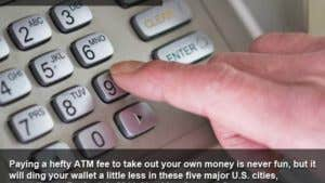 5 cities with the lowest ATM fees in 2011