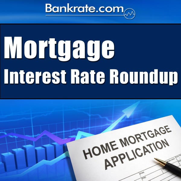 Mortgage Interest Rate Roundup