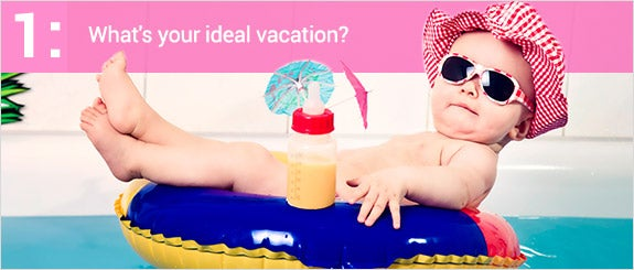 What's your ideal vacation?