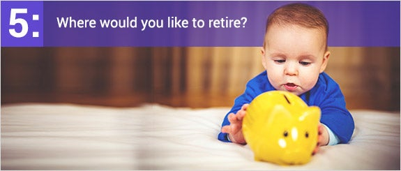 Where would you like to retire?