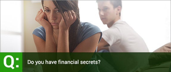 Do you have financial secrets? © Stokkete/Shutterstock.com