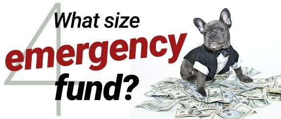 What size emergency fund?